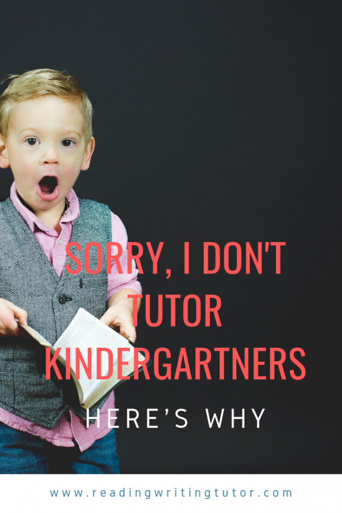 Sorry, I don't tutor kindergartners - Here's Why  Photo by Ben White on Unsplash