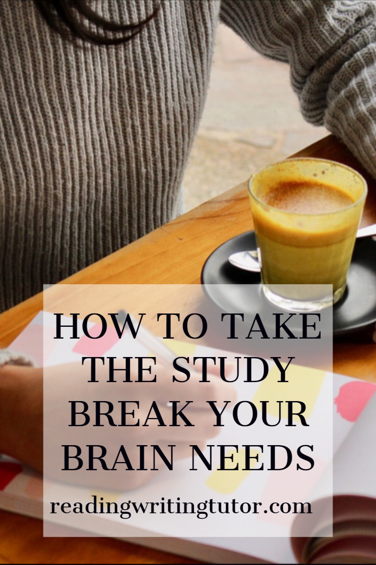 How to Take the Study Break Your Brain Needs